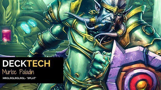 Deck Tech: Murloc Paladin deck lets the Murloc Knight shine