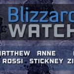 Blizzard Watch: Episode 108
