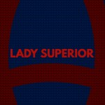Ziebart's Lady Superior is exactly that