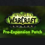 Legion pre-patch is nearly upon us, Demon Hunters to follow